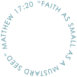 faith as small as a mustard seed - matthew 17-20