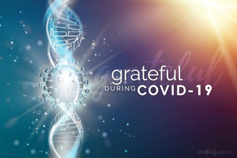 covid-19 corona virus thankful grateful pandemic
